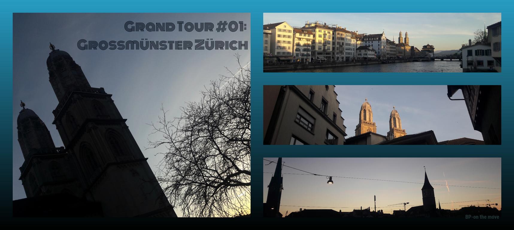 Grand Tour #01_ Grossmünster Zürich