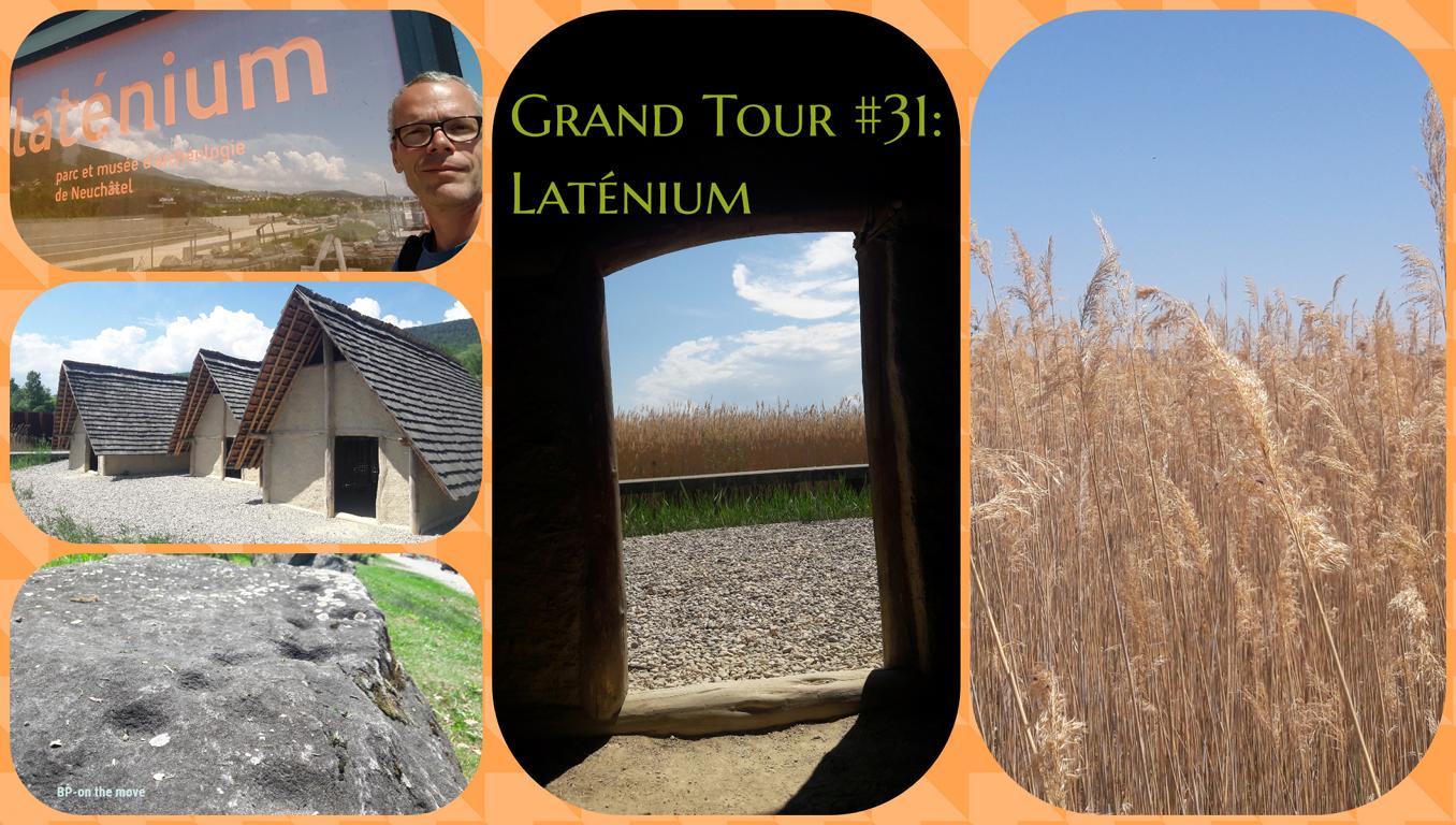 Grand Tour #31_ Laténium