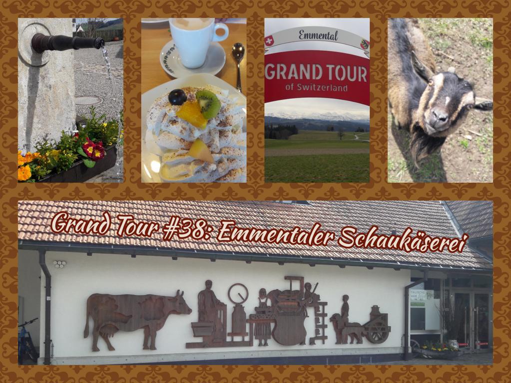 Grand Tour #38_ Emmentaler Schaukäserei