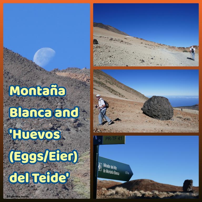Montaña Blanca and 'Huevos (Eggs_Eier) del Teide'